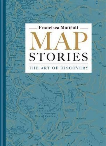 NEW Map Stories By Francisca Matteoli Hardcover Free Shipping