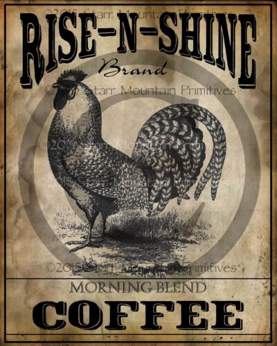 Primitive Rise n Shine Coffee Rooster Print 8x10