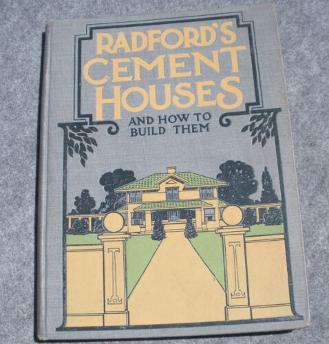 1909 Radford's Cement Houses and How to Build Them Catalog