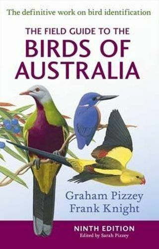 NEW The Field Guide to the Birds of Australia By Graham Pizzey Paperback