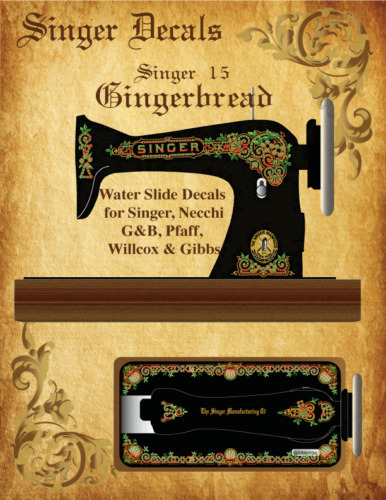 Singer Model 15 Gingerbread  Style Sewing Machine Restoration Decals Multi-Color