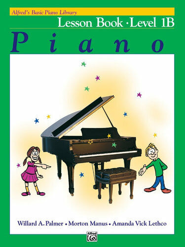 NEW Alfred's Basic Piano Library Lesson Book - Level 1B By Willard A Palmer