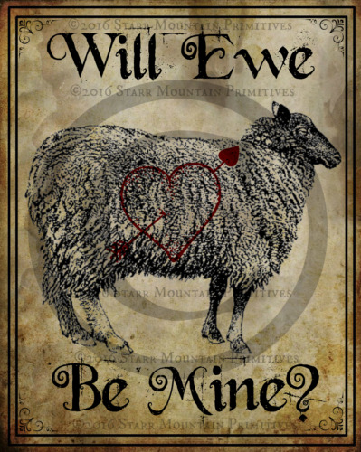 "Primitive Valentine Sheep ""Will Ewe Be Mine?"" Picture Print 8x10"