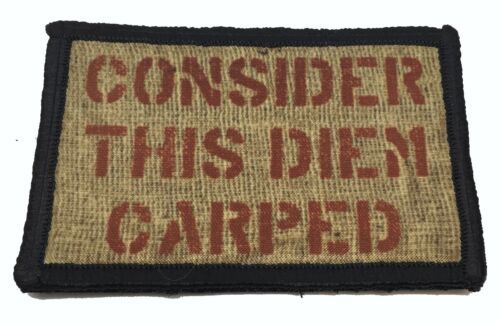 Consider This Diem Carped Morale Patch Tactical Military Army Flag Badge USAArmy - 48824