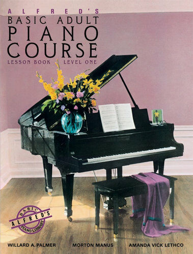 NEW Alfred's Basic Adult Piano Course : Lesson Book - Level 1 By Willard A Palme
