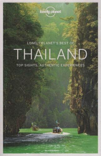 LONELY PLANET'S BEST OF THAILAND - TOP SIGHTS AUTHENTIC EXPERIENCES FAST FREE PO