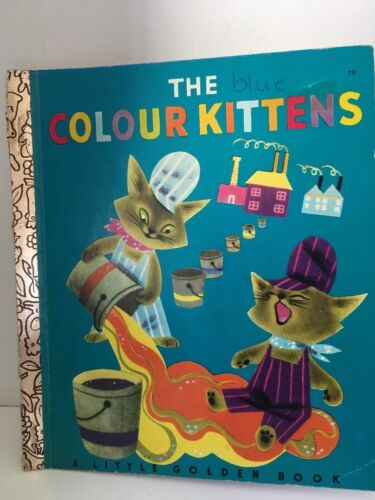 LGB   Little Golden Book SC FREE POST  M BROWN   THE COLOUR KITTENS  1978    #79