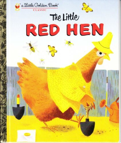 THE LITTLE RED HEN - CLASSIC BABY TODDLER Little Golden Book LGB ALMOST NEW HB