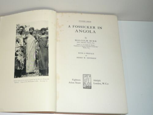 A FOSSICKER IN ANGOLA BY MALCOLM BURR DATED 1933