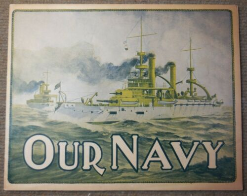 Antique 1909 US Navy History Our Navy / The 'Round The World Fleet BookOriginal Period Items - 583