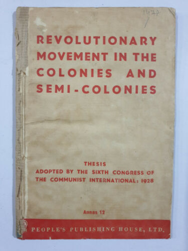 Revolutionary Movement In The Colonies And Semi-Colonies. 1948. 67p