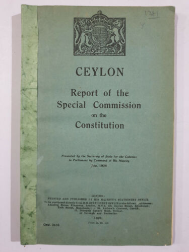 Ceylon Report Special Commission On The Constitution. 1928. 188p, maps