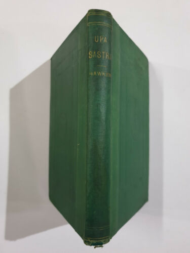Hawken,J.D: Upa-Sastra. Comments Doctrinal Mythical Literature. Madras 1877 288p