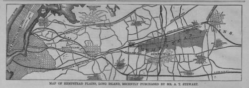 MAP OF HEMPSTEAD PLAINS LONG ISLAND 1869 PURCHASED BY MR. A. T. STEWART BROOKLYN