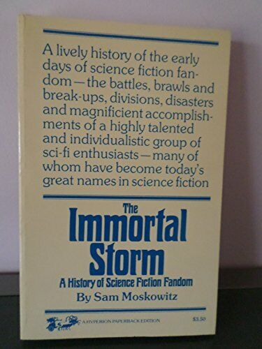 The immortal storm;: A history of science fiction fandom,