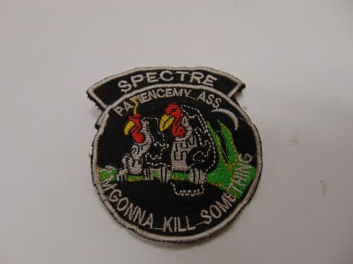 Military Patch Old Vietnam Era Spectre Patience My Ass I'm Gonna Kill Something