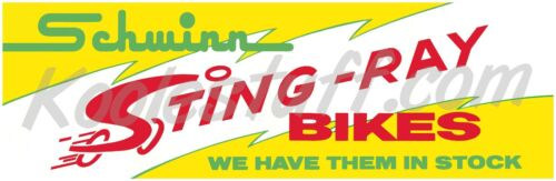 Schwinn Bicycle  STING-RAYS IN STOCK Window Banner / Poster