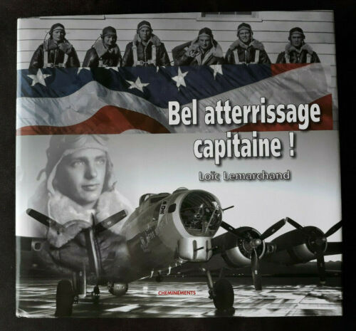 BEL ATTERRISSAGE CAPITAINE! Loïc Lemarchand 2008 Ed. CHEMINEMENTS