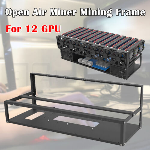 Open Air Miner Mining Frame Rig Case Up to 12 GPU for Coin Crypto Currency Steel