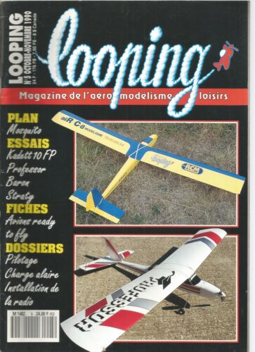 LOOPING N°05 LA CHARGE ALAIRE / AVIONS READY TO FLY 2 ET 3 AXES / MOSQUITO