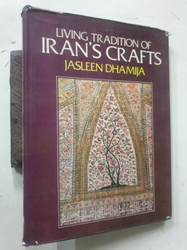Dhamija, Jasleen: Living Tradition Of Ian's Crafts. 1979. 81 pages, Illus. HB
