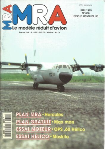 MRA N°666 PLAN : MAX MAN / SKYFLEX DE ROBBE / LE MOSKITO / OSP.60 HELICOPTERE