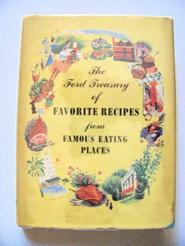 1950 1st Edition FAVORITE RECIPES FROM FAMOUS EATING PLACES Illustrated