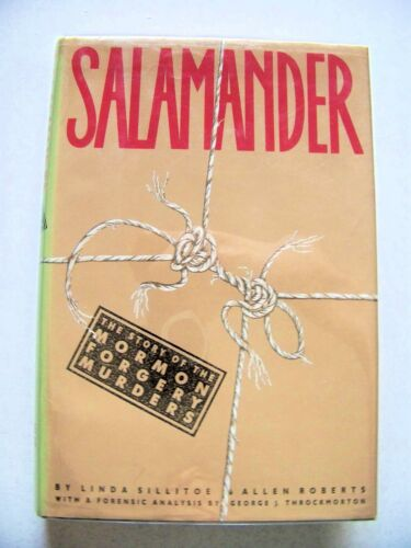 SCARCE 1988 1st Ed. SALAMANDER: THE STORY OF THE MORMON FORGERY MURDERS w/DJ