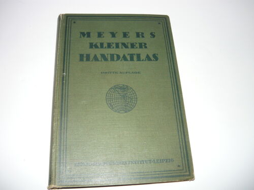 MEYERS KLEINER HANDATLAS ,1923 ORIGINAL BOOK FOLD OUT MAPS,BIBLIOGRAPHISCHES INS