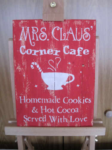 RUSTIC COUNTRY COTTAGE SIGN - MRS CLAUS' CORNER CAFE