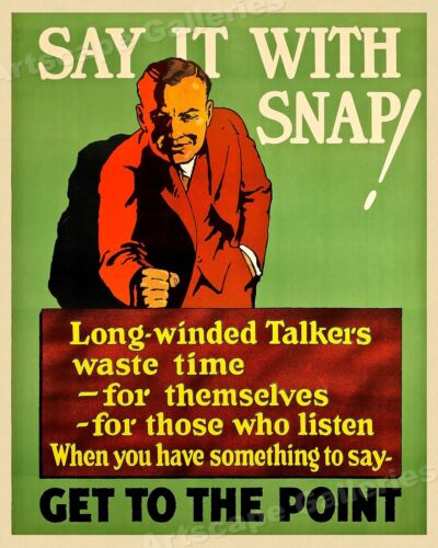 Say It with Snap! - 1920s Mather Business Motivational Poster - 16x20