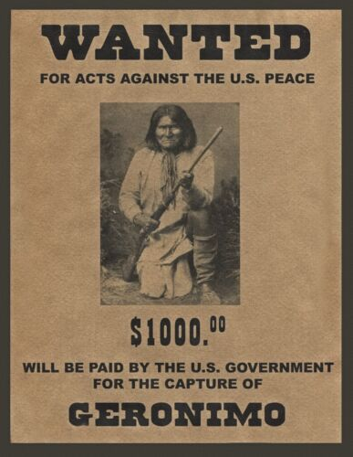 """GERONIMO, Native American Indian, wanted poster, 14""""x11"""" - Western outlaw"""