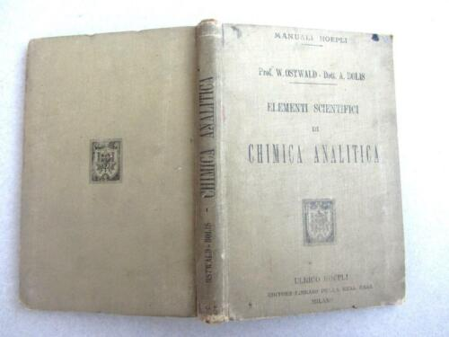 Elementi scientifici di Chimica analitica. Prima ed. Hoepli 1901