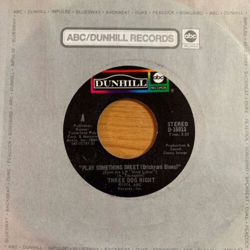 "Three Dog Night - Play Something Sweet // 7"" - 1.US-Pressing 1974 - TOP conditio"