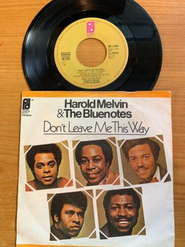 "Harold Melvin & The Bluenotes - Don't Leave ;e This Way // 7"" - 1.German-Pressin"