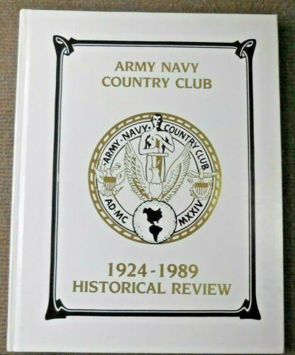 Vintage Arlington VA Army Navy Country Club 1924-1989 Historical Review BookOther Militaria - 135