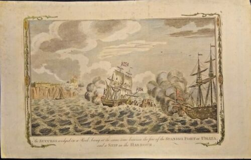THE SUCCESS WEDGED ON THE ROCKS BETWEEN FIRING FROM THE FORT AND SHIP 1778 RARE