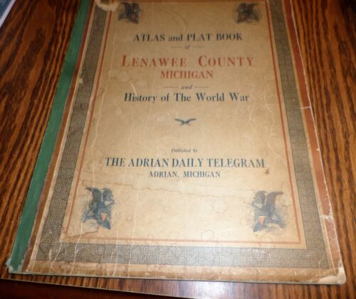 1921 LENAWEE CO MI ATLAS AND PLAT BOOK 22 TOWN MAPS WITH RESIDENTS LISTED