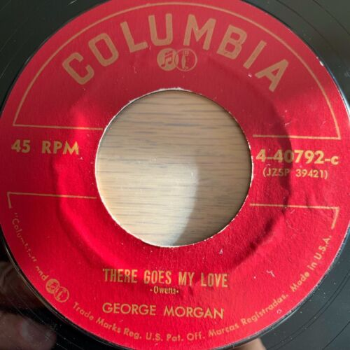 """George Morgan - There Goes My Love // 7"""" - 1. US-Pressing 1956"""