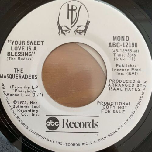 """Masqueraders - Your Sweet Love Is A Blessing // 7"""" - 1. US-Press. 1975 - Promo"""