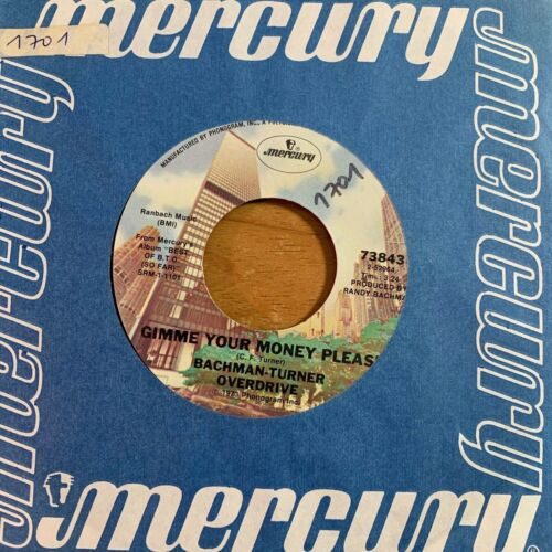 """Bachman Turner Overdrive - Gimme Your Money Please / 7"""" -1. US-Press. 1973 - TOP"""
