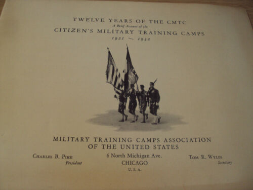 """VTG 1933 """"12 YEARS of the CMTC""""~Citizens' MILITARY Training CAMPS~MacArthur~Original Period Items - 13976"""