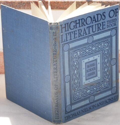 HIGHROADS OF LITERATURE THE MORNING STAR 1933 ILLS PLANCHES RIVIERE GILBERT