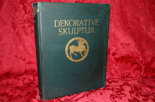Libro Illustrato 1926 Dekorative Skulptur August Koster e Georg Kowalczyk Berlin