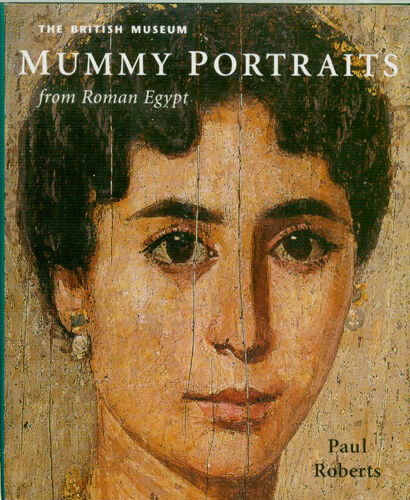 Portraits of Hellenic Roman Egyptians Depicts Clothing Jewelry Hair Styles 200AD