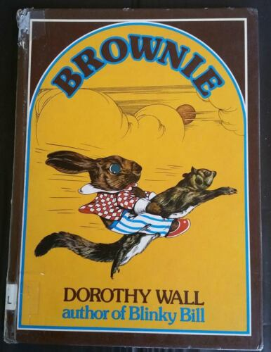 BROWNIE ~ DOROTHY WALL 1977 Lge HC ~ The Story of a Naughty Little Rabbit