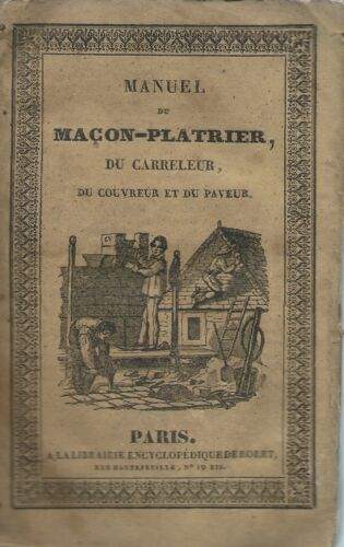 Encyclopedie-Roret - Macon-Platrier - Paris 1834 - Toussaint  Prima edizione