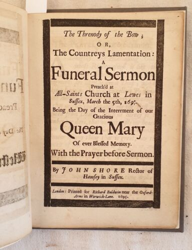 A FUNERAL SERMON PREACH'D AT ALL SAINTS CHURCH LEWES SUSSEX MARIA II STUART 1695
