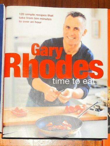 Gary Rhodes Time to Eat Cookbook