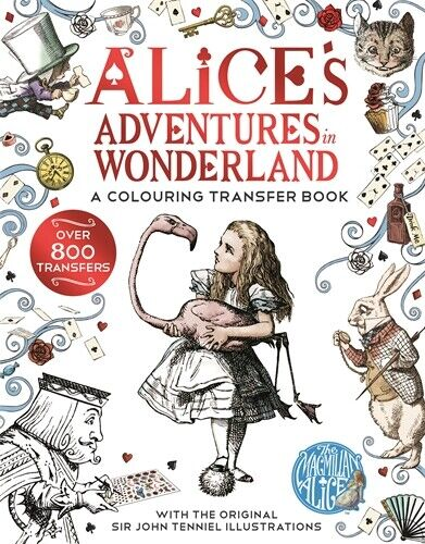 Alice in Wonderland: A Colouring Transfer Book ' Carroll, Lewis